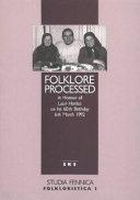 Folklore Processed
