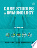 Case Studies in Immunology  A Clinical Companion  7th Edition