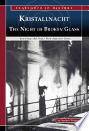 Kristallnacht  the Night of Broken Glass
