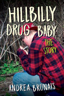 Hillbilly Drug Baby: The Story Book Cover