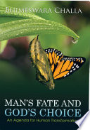 Ebook Man's Fate and God's Choice Epub Bhimeswara Challa Apps Read Mobile