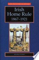 Irish Home Rule  1867 1921