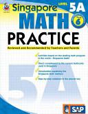 Singapore Math Practice Level 5A  Grade 6