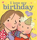 I Love My Birthday
