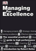 Managing for Excellence For Excellence Which Will Give You The