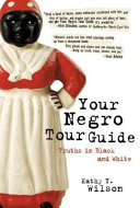 Your Negro Tour Guide