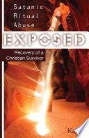Satanic Ritual Abuse Exposed (Free eBook Sampler)