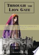 Through the Lion Gate
