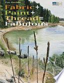 Fabric   Paint   Thread   Fabulous