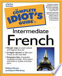 The Complete Idiot s Guide to Intermediate French