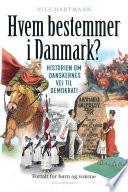 Hvem bestemmer i Danmark