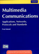 Multimedia Communications Applications Networks Protocols And Standards