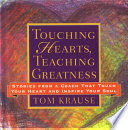 Touching Hearts  Teaching Greatness