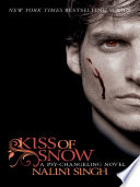 Kiss of Snow by Nalini Singh