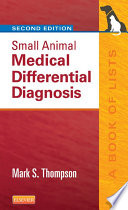 Small Animal Medical Differential Diagnosis E Book