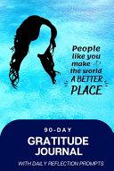 90 Day Gratitude Journal