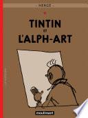 Tintin et I  Alph Art