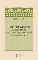 The Hit Man's Dilemma