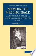 Memoirs of Mrs Inchbald  Volume 2