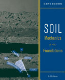 Soil Mechanics And Foundations 3rd Edition book