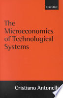 The Microeconomics of Technological Systems