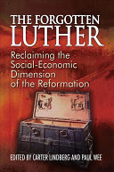 The Forgotten Luther : ...