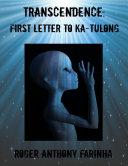 Transcendence First Letter To Ka Tulong