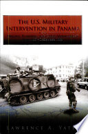 The U S Military Intervention In Panama Origins Planning And Crisis Management June 1987 December 1989 Paperback