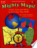 Mighty Maps! (ENHANCED eBook)