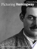Picturing Hemingway