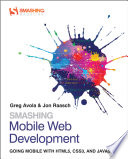 Smashing Mobile Web Development