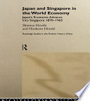 Japan and Singapore in the World Economy From 1870 To 1965 Drawing Upon