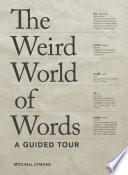 The Weird World Of Words
