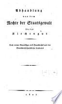 Abhandlung von dem Rechte der Staatsgewalt   ber das Kirchengut