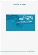 Shared identities. Processi culturali e nuove forme del sé