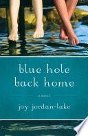 Blue Hole Back Home Book PDF