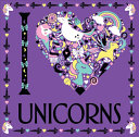I Heart Unicorns : book. fly away to a...