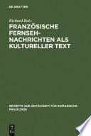 Franz  sische Fernsehnachrichten als kultureller Text
