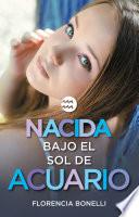 Nacida bajo el sol de Acuario  versi  n mexicana   Serie Nacidas 2