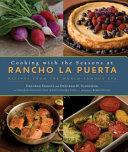 Cooking with the Seasons at Rancho La Puerta
