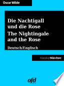 Die Nachtigall und die Rose   The Nightingale and the Rose