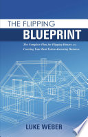 The Flipping Blueprint