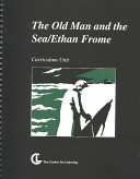 The Old Man and the Sea  Ernest Hemingway    Ethan Frome  Edith Wharton