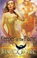 Keeper of the Flame by Bianca D'Arc