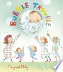 Bubble Trouble Book PDF