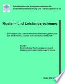 Kosten- und Leistungsrechnung - Band I