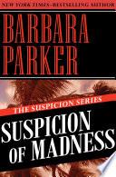Suspicion Of Madness