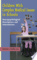 Children with Complex Medical Issues in Schools