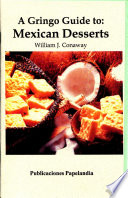 A Gringo Guide to  Mexican Desserts