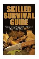 Skilled Survival Guide
